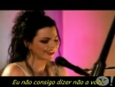 Evanescence - Good Enough - Legendado (Acoustic)