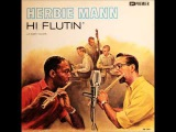 hi flutin' (1957) FULL ALBUM herbie mann buddy collette cool jazz