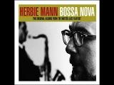Herbie Mann - Bossa Nova (Not Now Music) Full Album