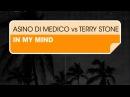 Asino di Medico vs Terry Stone In My Mind Original Mix Free For All