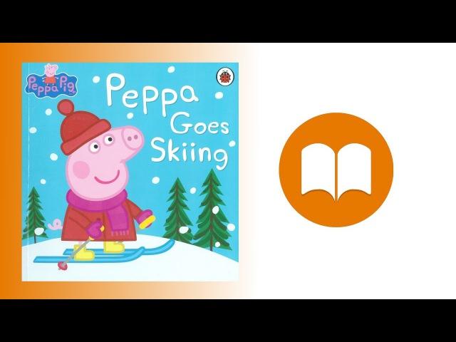 Свинка Пеппа Новые Истории | Свинка Пеппа катается на лыжах | Книжка