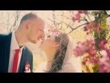 Влад + Катя. Свадебный клип.