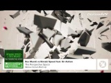 Ronski Speed Feat. Sir Adrian vs Rex Mundi -- The Perspective Space (Markus Schulz Mashup)