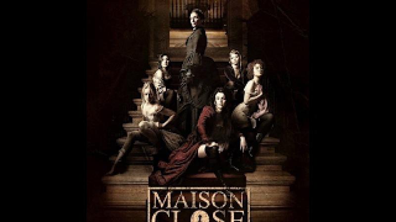Дом терпимости Maison Close s02e08 HD BaibaKo tv