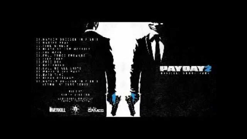 PAYDAY 2 Soundtrack DonAcDum Rainbowmaker's Instrumental