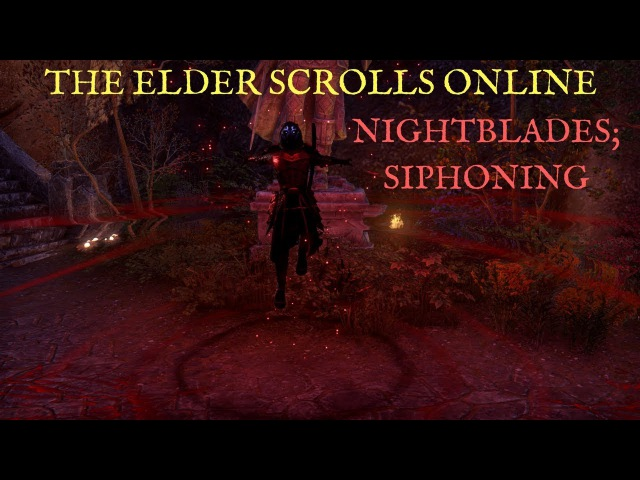 The Elder Scrolls Online Let's Talk; Siphoning (Nightblade Skill Tree)
