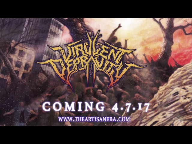 Virulent Depravity - Fruit of the Poisoned Tree - ALBUM TEASER
