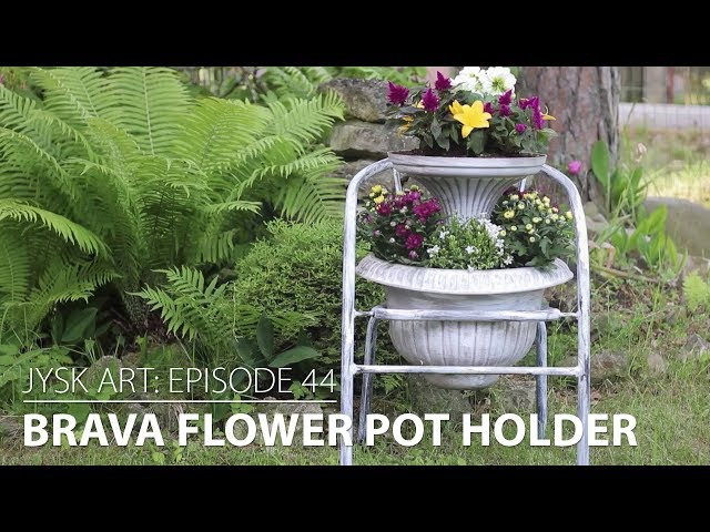 JYSKart Episode 44: BRAVA Flower Pot Holder