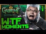Gwent WTF Moments Ep.1
