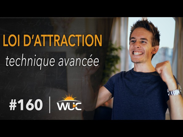 Loi d'attraction technique avancée Закон притяжения