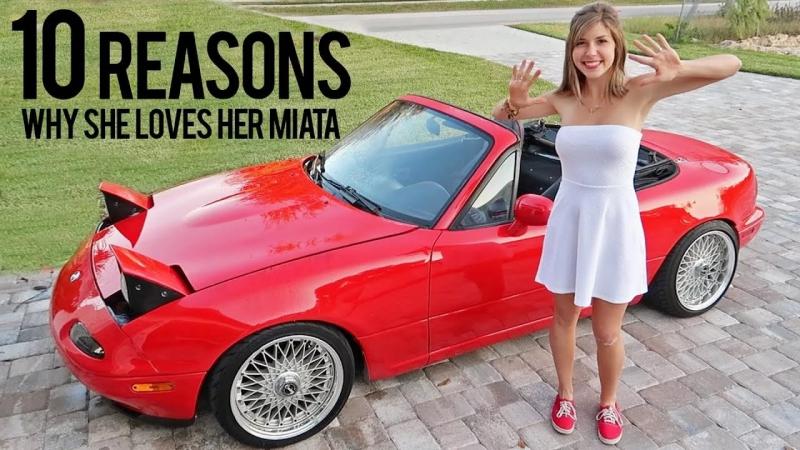 10 Reasons Why Nicole Loves Her Mazda Miata