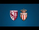 Мец - Монако | Обзор матча