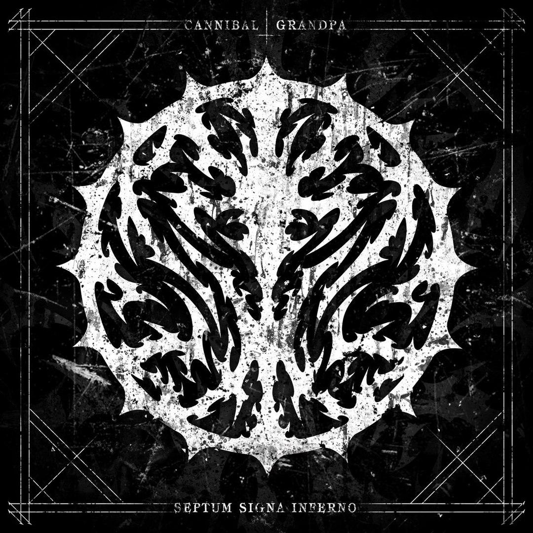 Cannibal Grandpa - Septum Signa Inferno (2017)
