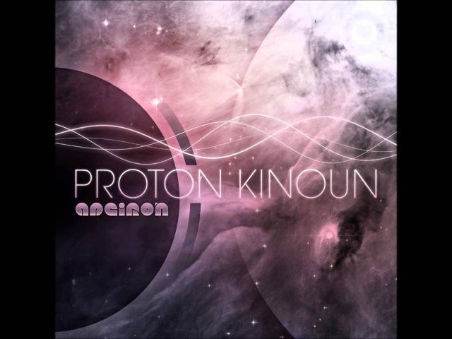 Proton Kinoun - Apeiron [Full Album]