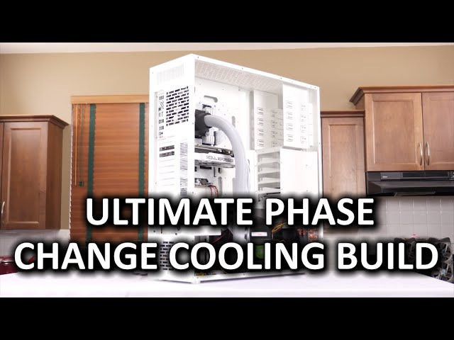 How to Build the ULTIMATE Sub-zero Phase Change Cooling PC Build Guide