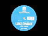 Luke Chable  Eat Static (Original Mix)