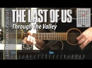 The Last Of Us - Through The Valley | guitar lesson with easy version
