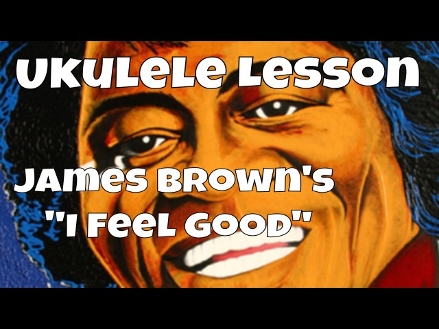 Ukulele Lesson in Venice Italy! James Brown's I Feel Good (chords riffs)