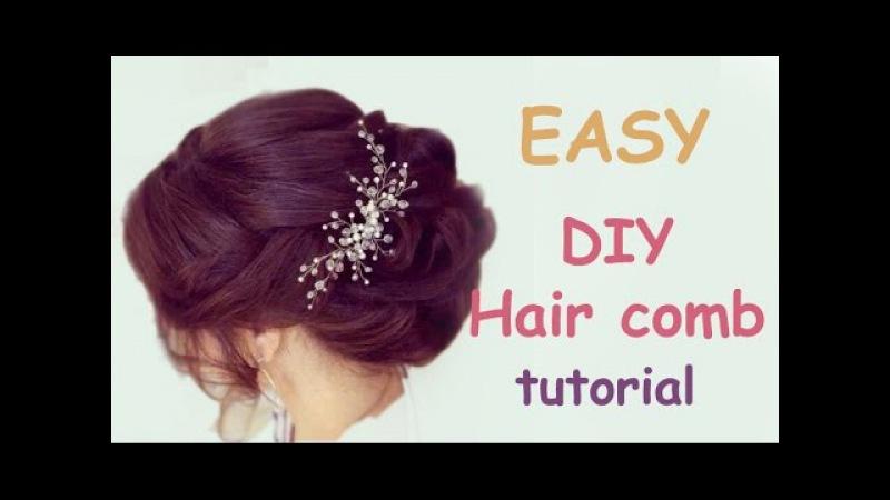Easy DIY Bridal Hair Vine Comb Headpiece Tutorial Hair Accessory