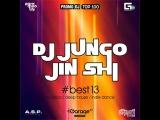 DJ JunGo, Jin Shi - Best13