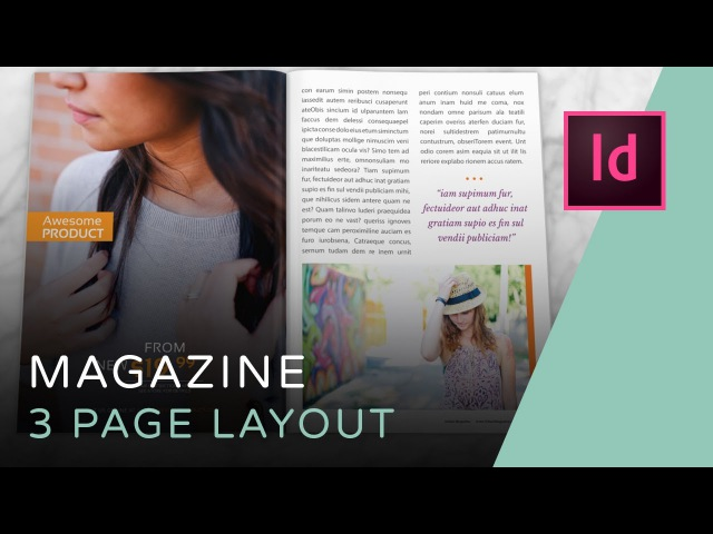 Let's Create a 3 Page Magazine Spread in InDesign