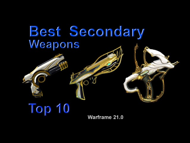 Warframe: Best Secondary Weapons for High-Level Content (Top 10) Update 21.0