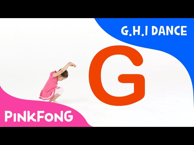 G.H.I Dance | ABC Dance | Pinkfong Songs for Children