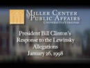 President Bill Clinton's Response to the Lewinsky Allegations (26.01.1998)