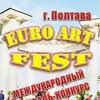 «EURO ART FEST» МІЖНАРОДНИЙ ФЕСТИВАЛЬ