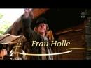 Госпожа Метелица (2008)  Frau Holle
