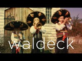 Waldeck - Senorita