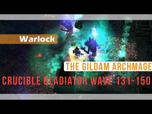 1.0.0.6 Warlock - Crucible Gladiator 131-150