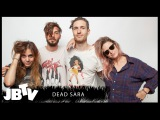 Dead Sara - Heaven's Got a Back Door Live @ JBTV