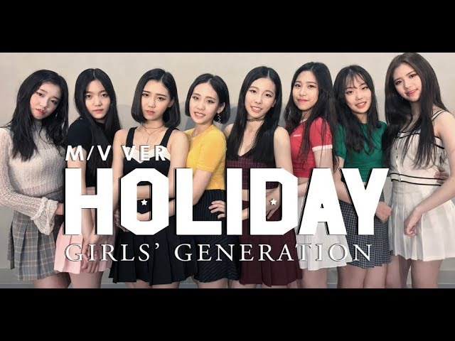 M V ver Girls' Generation 소녀시대 Holiday DANCE COVER