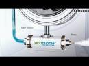 Как работает генератор EcoBubble в стиральных машинах Samsung