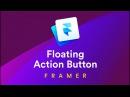 Floating Action Button — Framer Crash Course