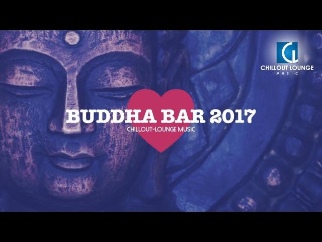 Buddha Bar - Buddha Bar 2017