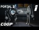 Portal 2 Co-op. 1 - Командная игра
