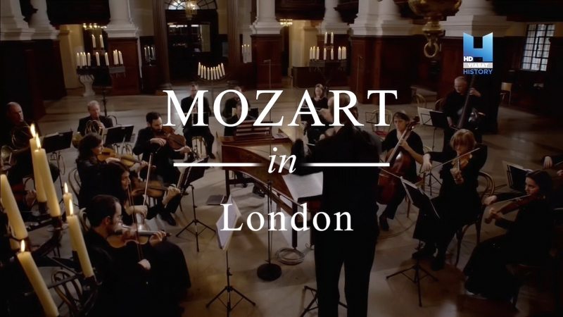 BBC Моцарт в Лондоне / Mozart in London (Lucy Worsley: Mozart's London Odyssey) 2016