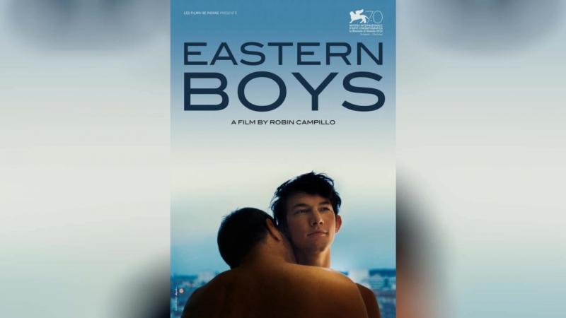 Мальчики с Востока (2012) | Eastern Boys