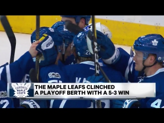 Morning Catch Up: The Leafs clinch | April 9, 2017