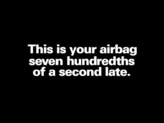 Подушка безопасности опоздала на 7/100 секунды. Есть вопросы?