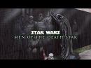 Star Wars - Men of The Death Star | Vader's Lament