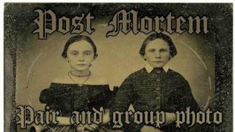 Пост Мортем(Посмертные Фото) - Парные и Групповые Фото\Post Mortem- Pair And Group Photo