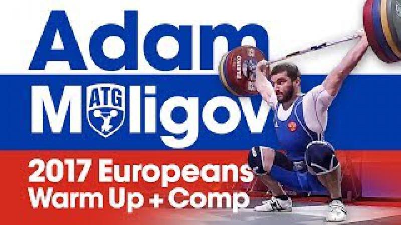 Adam Maligov Full Warm Up Competition Lifts (180kg Snatch!) 2017 European Championships