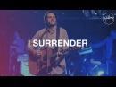I Surrender Hillsong Worship