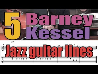 5 Barney Kessel jazz guitar lines | Lesson with tabs