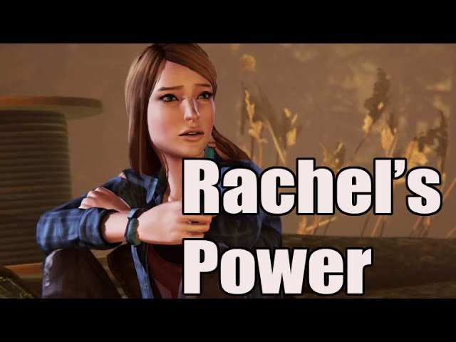 Life is Strange: Before the Storm Theory- Rachel's Power