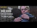 Sad Song \ Ponyboy Johnny [The Outsiders]