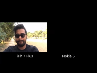 Nokia 6 Vs iPhone 7 Plus Camera Comparison
